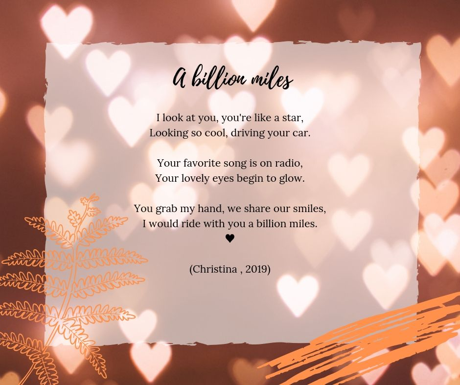 A billion Miles - Christina 2019 - Love Poems