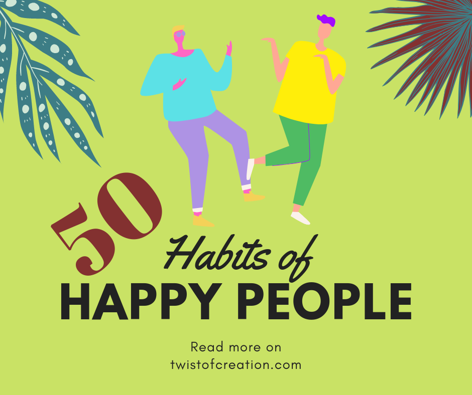 50 Habits of Happy People